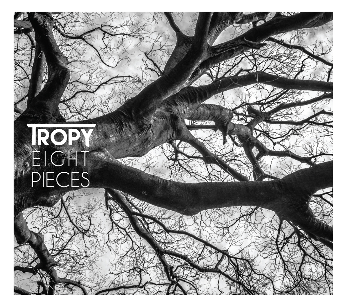 Tropy_Eight pieces