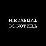 NIE-ZABIJAJDO-NOT-KILL-3